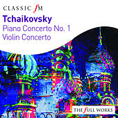 Play & Download Tchaikovsky: Piano Concerto & Violin Concerto by Various Artists | Napster