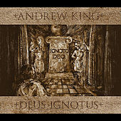 Play & Download Deus Ignotus by Andrew King | Napster