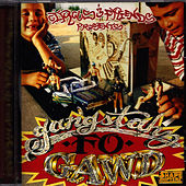 Play & Download Circus and Friends Presents: Gangstahz Fo Gawd by Circus | Napster