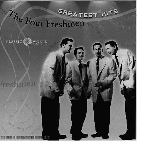 Play & Download Greatest Hits by The Four Freshmen | Napster