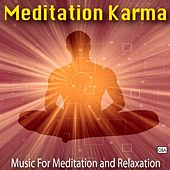 Play & Download Meditation Karma by Meditation Karma | Napster