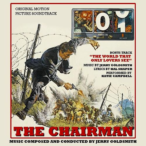 Play & Download The Chairman - Original Motion Picture Soundtrack by Jerry Goldsmith | Napster
