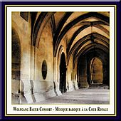 Musique Baroque a la Cour Royale by Various Artists
