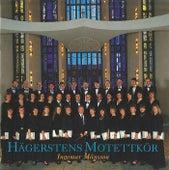 Play & Download Hagerstens Motettkor by Ingemar Mansson   Napster