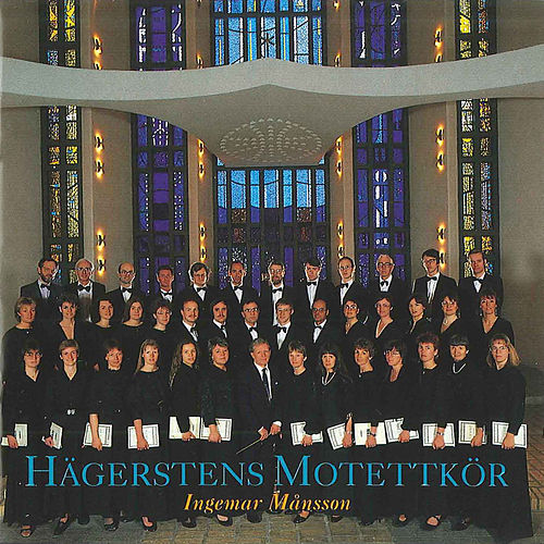Play & Download Hagerstens Motettkor by Ingemar Mansson | Napster