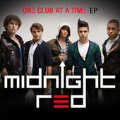 Play & Download One Club At A Time EP by Midnight Red | Napster