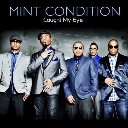 Play & Download Caught My Eye by Mint Condition | Napster