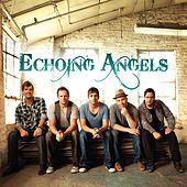 Play & Download Echoing Angels by Echoing Angels | Napster
