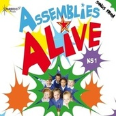 Play & Download Assemblies Alive KS1 by Starshine Singers | Napster