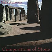 Compositions of Stone by Mike Simmons