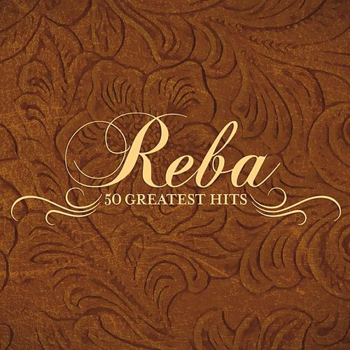 Play & Download 50 Greatest Hits by Reba McEntire | Napster