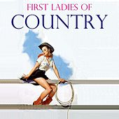 Play & Download First Ladies Of Country by Various Artists | Napster