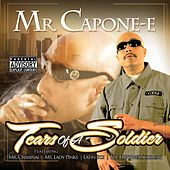Play & Download Tears Of A Soldier by Mr. Capone-E | Napster