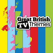 Play & Download Great British TV Themes by Various Artists | Napster