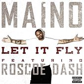Play & Download Let It Fly (feat. Roscoe Dash) by Maino | Napster