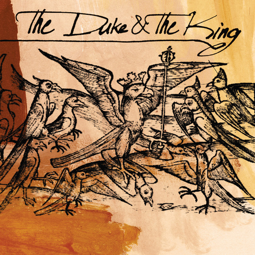 Play & Download The Duke & The King by The Duke & The King | Napster