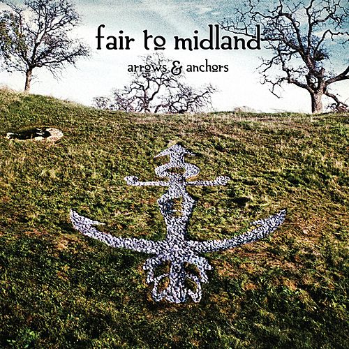 Play & Download Arrows & Anchors by Fair To Midland | Napster