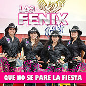 Play & Download Que No Se Pare La Fiesta by Fenix | Napster