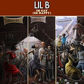 Play & Download Im Gay (Im Happy) by Lil B | Napster