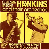 Coleman, Erskine Hawkins and Their Orchestras: Stompin at the Savoy (1940) by Various Artists