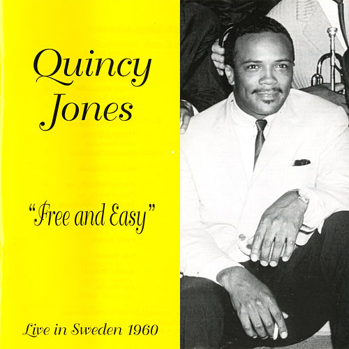 Play & Download Free and Easy by Quincy Jones | Napster