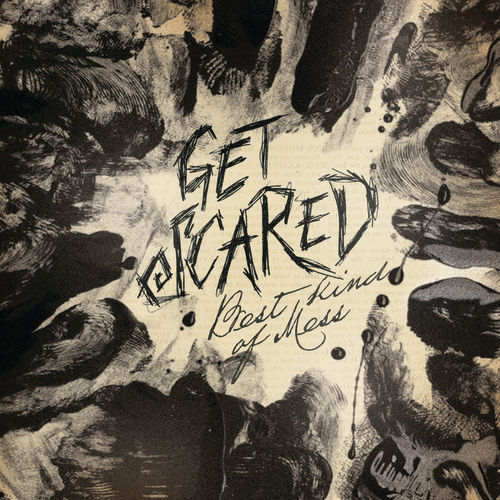 Play & Download Best Kind Of Mess by Get Scared | Napster
