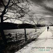 Play & Download Find A Way by Jamestown Story | Napster