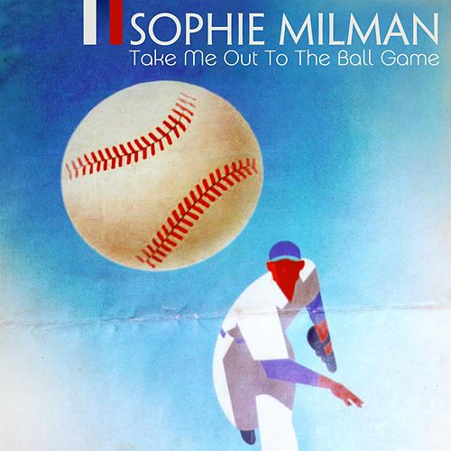 Play & Download Take Me Out To The Ball Game by Sophie Milman | Napster