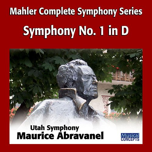 Play & Download Mahler: Symphony No. 1 in D by Maurice Abravanel | Napster