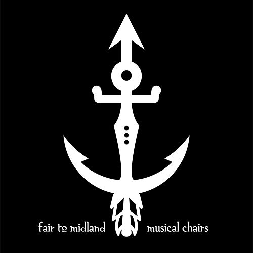 Play & Download Musical Chairs by Fair To Midland | Napster