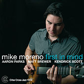 Play & Download First In Mind by Mike Moreno | Napster