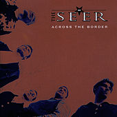 Play & Download Across The Border by Seer | Napster