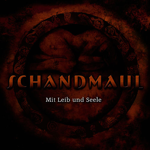 Mit Leib & Seele by Schandmaul