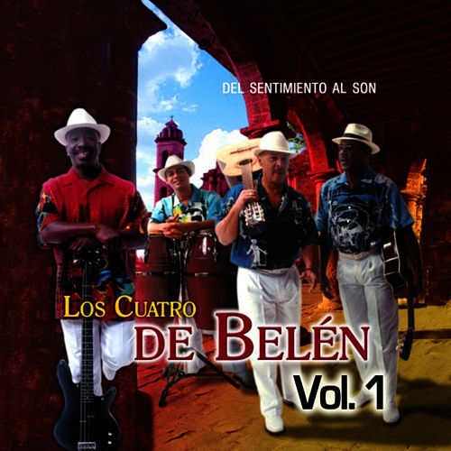 Play & Download Del Sentimiento Al Son: Lo Mejor Del Bolero Y El Son Cubano Vol.1 by Los Cuatro De Belén | Napster
