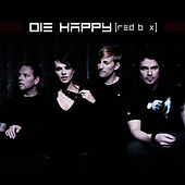 Play & Download Red Box by Die Happy | Napster