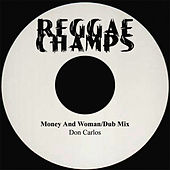 Money & Women, Disco 45 by Don Carlos