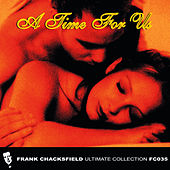 A Time For Us by Frank Chacksfield Orchestra