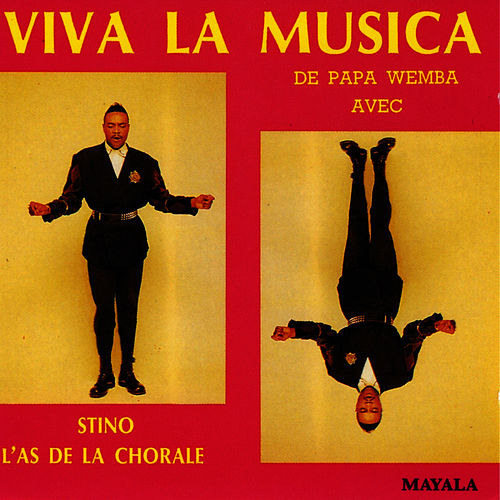Play & Download Viva La Musica de Papa Wemba avec Stino L'as de la Chorale - EP by Papa Wemba | Napster