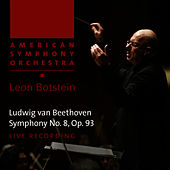Play & Download Beethoven: Symphony No. 8, Op. 93 by American Symphony Orchestra | Napster
