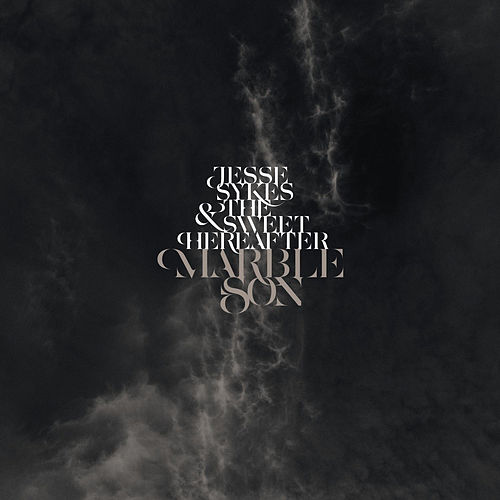 Play & Download Marble Son by Jesse Sykes & The Sweet Hereafter | Napster