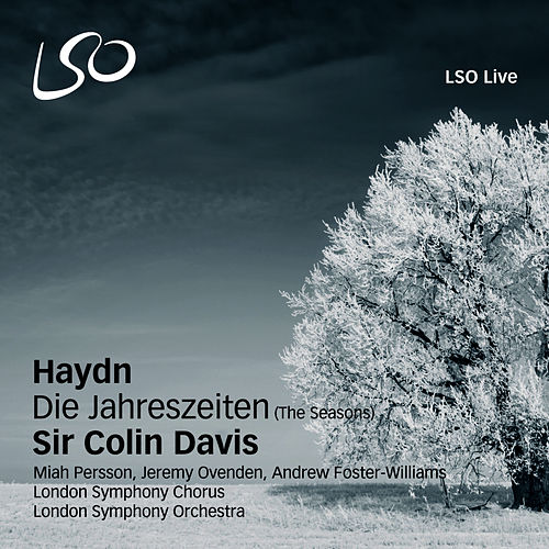 Play & Download Haydn: Die Jahreszeiten (The Seasons) by Sir Colin Davis | Napster