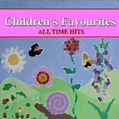 Children's Favourites - All Time Hits by Various Artists