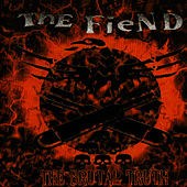 Play & Download The Brutal Truth by Fiend | Napster