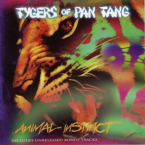 Play & Download Animal Instinct by Tygers of Pan Tang | Napster