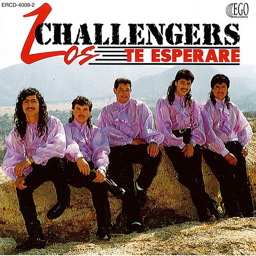 Play & Download Te Esperare by The Challengers | Napster