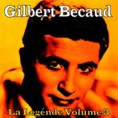 La Legénde Vol. 3 by Gilbert Becaud