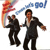 C'mon Let's Go by Randy and the Rainbows