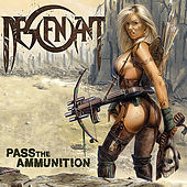 Pass The Amunition by Descendant