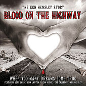 Play & Download Blood On The Highway by Various Artists | Napster