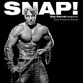 Play & Download Oh No You Didn't! Presents:  SNAP! (Gay Secret Weapons! Gay Anthems Series) by Various Artists | Napster